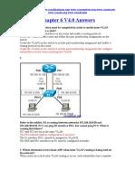 CCNA 3 Chapter 6 V4.0 Answers 2011