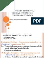 AULA 3 - Economia Descritiva, Teoria Econômica e Política Econômica