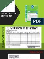 Metropolis Junction