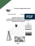 Radiocomunicatii. Caracteristici si indici de calitate ai receptoarelor de radio si televiziune. Metode de masurare.