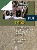 1960. Artilugios conmemorativos en el año de la Patria