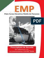 PEMP. Plate-forme Elevatrice Mobile de Personne. Prescriptions de Sécurité En référence à la recommandation CACES R486