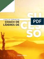 E-book Como se Tornar um Coach de L_deres de Sucesso Finalizado