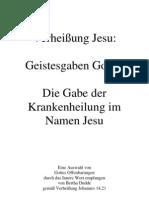 Verheißung Jesu …. Geistesgaben Gottes …. Die Gabe der Krankenheilung im Namen Jesu ....