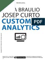 Customer analytics mejorando la inteligencia del cliente mediante los datos