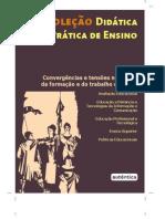 Convergências e tensões no campo da formação e do trabalho docente