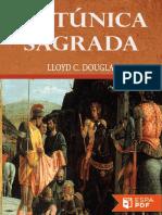 La Tunica Sagrada - Lloyd C. Douglas