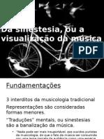 da-sinestesia-ou-a-visualizao-da-msica-1276525256-phpapp02