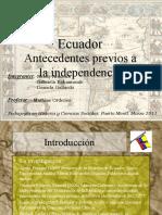 antecedentes independencia Ecuador