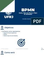 BPM 200 200 BPMN Avançado - Parte 1 - Fluxos, Dados e Atividades