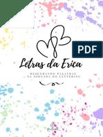 Letras Da Erica - Na Jornada Do Lettering @Papelariadaerica + @Eprojet