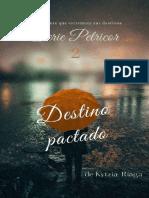 2. Kytzia Riaga - Serie Petricor Destino pactado