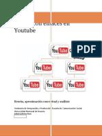 Videos con enlaces en Youtube. Reseña, aproximación conceptual y análisis