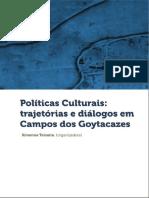 e Book Políticas Culturais Trajetórias e Diálogos Em Campos Dos Goytacazes