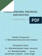 Fungsi Konsumsi, Tabungan , Dan Investasi