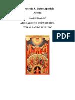 Adorazione Eucaristica - Vieni Santo Spirito