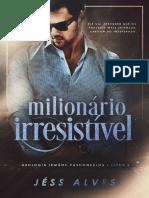 milionário irresitivel