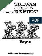 Paul Veyne - Acreditavam Os Gregos Em Seus Mitos (1984)