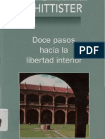 Doce Pasos Hacia La Libertad Interior..