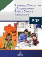 Avaliação, Diagnóstico e Atendimento Na Prática Clínica E Institucional