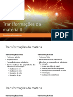 Aula - Transformações da matéria II - Transformações químicas