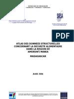 Atlas des données structurelles concernant la sécutité alimentaire dans la Région d'Amoron'i Mania - Madagascar (SIRSA - 2006)