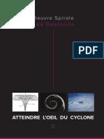 Atteindre l'Oeil Du Cyclone