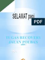 RECOVERY JALAN