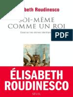 Soi-meme Comme Un Roi - Elisabeth Roudinesco