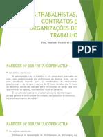 Slide LEIS TRABALHISTAS, CONTRATOS E ORGANIZAÇÕES DE TRABALHO