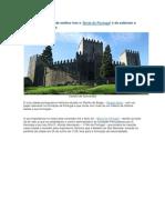 Guimaraes, Berço de Portugal e  Capital Europeia da Cultura 2012