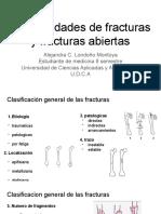 Generalidades de Fracturas y Fracturas Abiertas