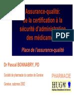 AQ de la certification à la sécurité d'administration des médicaments