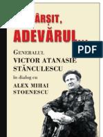 Victor Atanasie Stanculescu - Alex Mihai Stefanescu - In sfarsit Adevarul