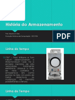A HISTÓRIA DO ARMAZENAMENTO