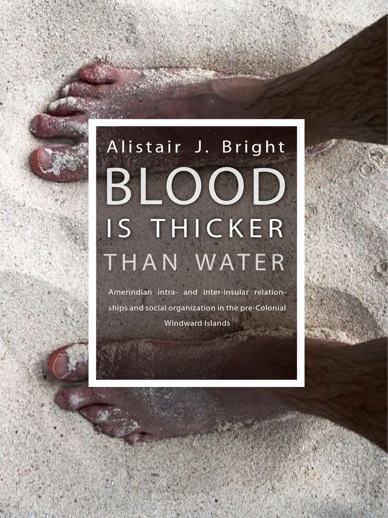 Blood is thicker than water amerindian intra and inter insular amerindian intra and inter insular relationships and social organization in the pre colonial windward islands archaeology caribbean fandeluxe Gallery