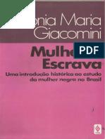 Mulher e escrava uma introdução histórica ao estudo da mulher negra no Brasil by Sonia Maria Giacomini (z-lib.org)