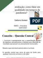 Currículo e avaliação da aprendizagem em tempos de pandemia