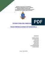 Estructura Del Mercado de Las Telecomunicaciones en Venezuela