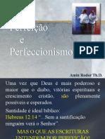 Perfeição e Perfeccionismo