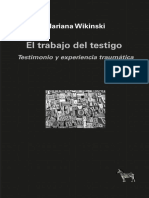 El Trabajo Del Testigo. Testimonio y Experiencia Traumatica. Libro