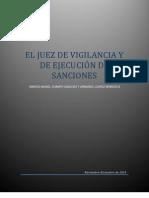 El Juez de Vigilancia y de Ejecución de Sanciones