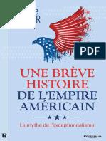 Une Breve Histoire de l'Empire Americain - Daniele Ganser