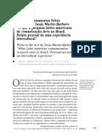 """Alguns apontamentos feitos ao texto de Jesús Martín-Barbero """"O que a pesquisa latino-americana de comunicação deve ao Brasil. Relato pessoal de uma experiência intercultural"""""""