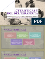 Caracteristicas y Rol Del Terapeuta