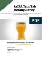 Receita IPA TrimTab Mosaic Singularity _ Cerveja artesanal e fabricação de cerveja