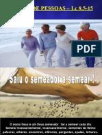 4 TIPOS DE PESSOAS – Lc 8