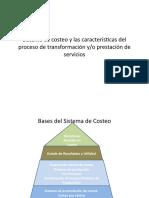 Sistema de costeo y las características del proceso