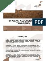DROGAS, ALCOOLISMO, TABAGISMO, DST e AIDS