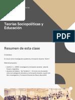 Clase 4 2021 - Teorias Sociopoliticas y Educacion